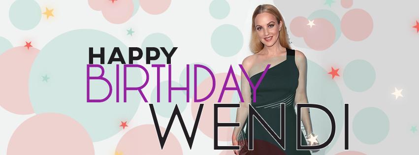 Happy Birthday Wendi!